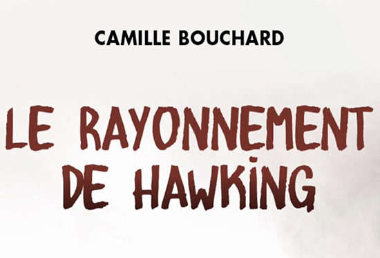 Roman Le Rayonnement de Hawking Camille Bouchard