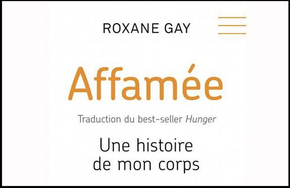 Affamée: Une histoire de mon corps de Roxane Gay est un récit biographie des plus vrais et sincères