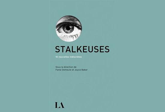 Recueil de nouvelles Stalkeuses